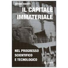 Il capitale immateriale nel progresso scientifico e tecnologico