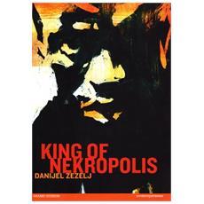 King Of Nekropolis (Danijel Zezelj)