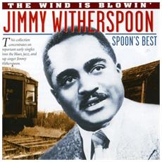 Jimmy Witherspoon - Spoons Best