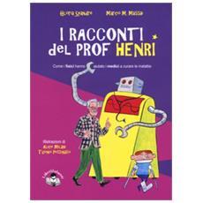 I racconti del prof. henri. ediz. a colori
