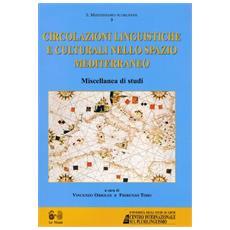 Circolazioni linguistiche e culturali nello spazio mediterraneo