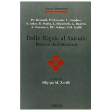 Dalle «regole» al «suicidio». Percorsi durkheimiani