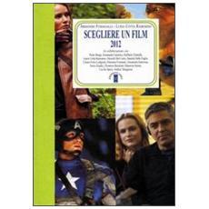 Scegliere un film 2012