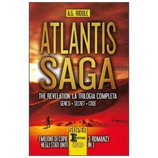Atlantis Saga. The revelation. La trilogia completa: Genesi-Secret-Code