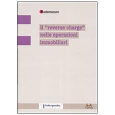 Il «reverse charge» nelle operazioni immobiliari