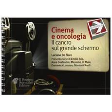 Cinema e oncologia. Il cancro sul grande schermo