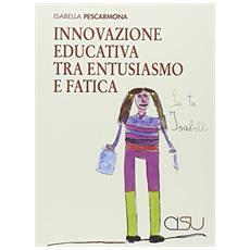 Innovazione educativa tra entusiasmo e fatica