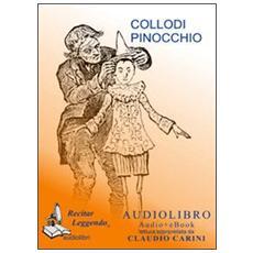 La avventure di Pinocchio. Audiolibro. CD Audio formato MP3. Ediz. integrale