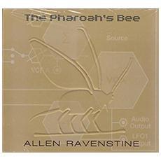 Allen Ravenstine - Pharoah's Bee
