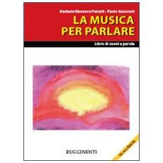 Musica per parlare. Con CD Audio (La)