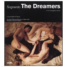 Sognando. The Dreamers. Con la sceneggiatura del film
