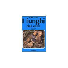 I funghi dal vero. Vol. 7