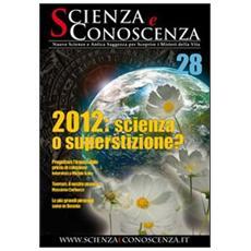 Scienza e conoscenza. Vol. 28