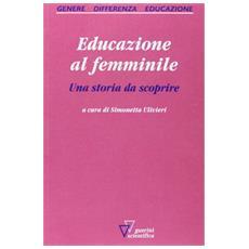 Educazione al femminile. Una storia da scoprire
