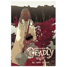Pretty deadly. Vol. 2