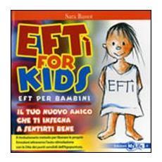 EFTì for kids. EFT per bambini. Il tuo nuovo amico che ti insegna a sentirti bene