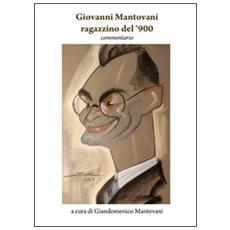 Giovanni Mantovani ragazzino del '900