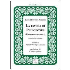 Philodoxoes fabulaLa favola di Philodoxus