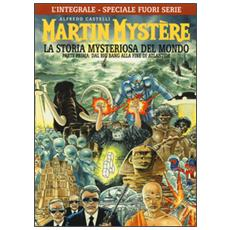 Martin Mystere - La Storia Mysteriosa Del Mondo #01 Speciale Fuori Serie