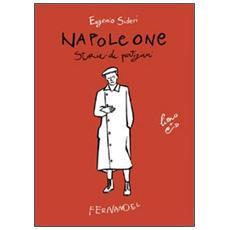 Napoleone. Storie di partigiani. Con CD Audio