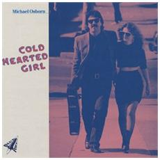 Michael Osborn - Cold Hearted Girl
