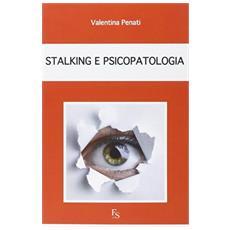 Stalking e psicopatologia