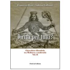 Chiacchiere filosofiche tra Medioevo e modernità. Vol. 2