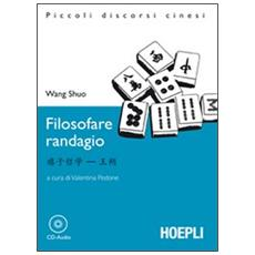 Filosofare randagio. Con CD Audio