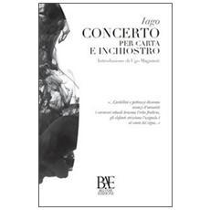 Concerto per carta e inchiostro