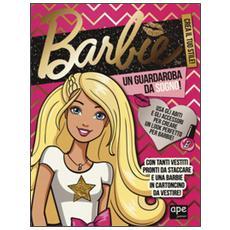 Un guardaroba da sogno! Barbie. Con adesivi