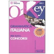 Grammatica italiana per tutti i concorsi