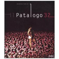 Il patologo 32. Annuario dello spettacolo 2009