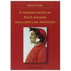 Il pensiero politico di Dante Alighieri nella critica del Novecento