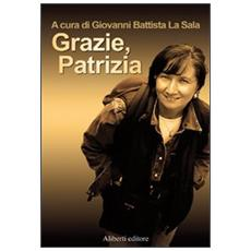 Grazie, Patrizia