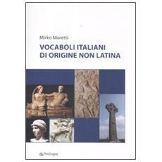 Vocaboli italiani di origine non latina