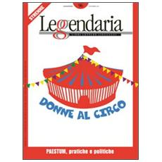 Leggendaria. Vol. 96: Donne al circo