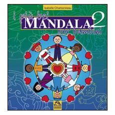 I più bei mandala per bambini. Vol. 2