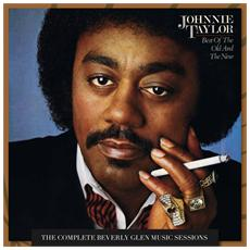 Johnnie Taylor - The Best Of The Old & The New