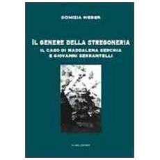 Il genere della stregoneria. Il caso di Maddalena Serchia e Giovanni Serrantelli