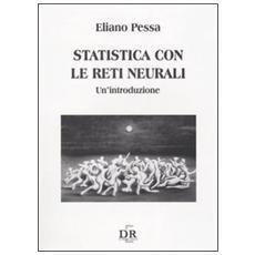 Statistica con le reti neurali. Un'introduzione