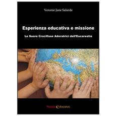 Esperienza educativa e missione. Le suore Crocifisse adoratrici dell'Eucarestia