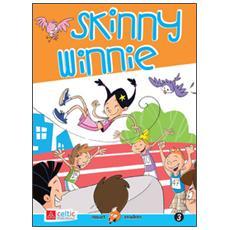 Skinny Winnie. Con CD Audio