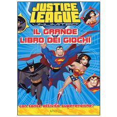 Justice League. Il grande libro dei giochi