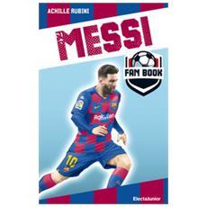 Achille Rubini - Messi Fan Book