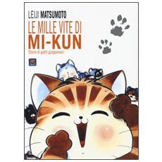 Mille vite di Mi-Kun. Storie di gatti giapponesi (Le)