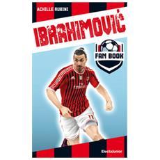 Achille Rubini - Ibrahimovic Fan Book