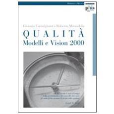 Qualità. Modelli e Vision 2000