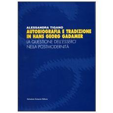 Autobiografia e tradizione in Hans Georg Gadamer