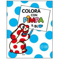 Colora con Pimpa. Il blu