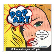 Pop art. Colora e disegna la pop art
